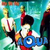"Picture of My oh my - Aqua - 12"" Maxisingle"