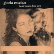 Picture of Don't wanna lose you - Estefan Gloria - CD 3""