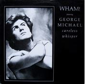 "Picture of Careless Whisper - Michael George - 7"" 45 rpm"