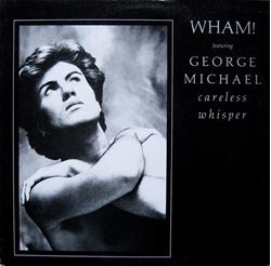 """Picture of Careless Whisper - Michael George - 7"""" 45 rpm"""